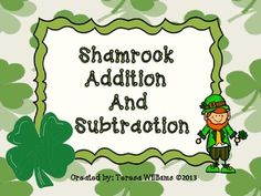 Here's a St. Patrick's day themed set of materials for working on addition and subtraction.
