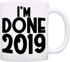 I'm Done Date Retirement Gift Mug, Funny Humor Retired Gag Gifts for Men and Women, Printed on Both Sides! Gag Gifts For Men, Retirement Gifts For Women, Gifts In A Mug, Nurse Mugs, Weird Gifts, Diy Sharpie Mug, Im Done, Gift Store, Hot Chocolate