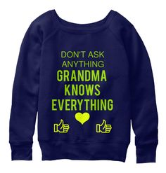 Don't Ask Anything Grandma  Knows Everything Navy  T-Shirt Front