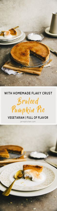 Bruleed Pumpkin Pie made with homemade, flaky tart crust. Beautiful, easy to make and unforgettable. Homemade Pumpkin Pie, Pumpkin Pie Recipes, Tart Recipes, Pumpkin Pies, Tart Crust Recipe, Fun Desserts, Dessert Recipes, Tart Dough, Dough Ingredients