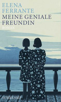 a book recommended by an author you love Elena Ferrante - Meine geniale Freundin Good Books, Books To Read, Elena Ferrante, Books 2018, Thing 1, Book Jacket, World Of Books, Film Music Books, Book Cover Design