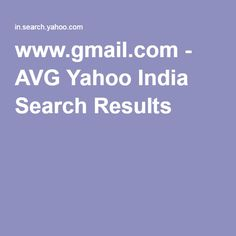 www.gmail.com - AVG Yahoo India Search Results