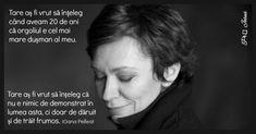Oana Pellea (n. 1962) este o remarcabilă actriță de teatru și film, fiica actorului român Amza Pellea. Live Your Life, Piece Of Me, Literature, Self, Thoughts, Feelings, Words, Quotes, Photography