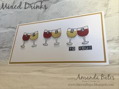 A UK blog featuring Stampin Up! Products ... Sharing of cards, boxes, bags, Scrapbooking projects with tutorials and tips. Shop Online. Mixed Drinks, Inspiration Boards, Stampin Up Cards, Alcoholic Drinks, Cocktails, Set 2016, Challenge Ideas, Birthday Cards, Cheers