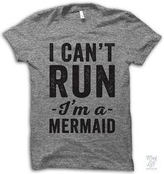 i can't run i'm a mermaid!