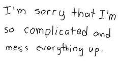 Jeg er så ked af det hele
