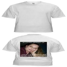 In Loving Memory of Jana Lea Darouse T-Shirts, Hoodies. Check Price Now ==► https://www.sunfrog.com/LifeStyle/In-Loving-Memory-of-Jana-Lea-Darouse-2.html?id=41382