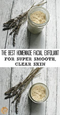 The Best Homemade Facial Exfoliant For Super Smooth, Clear Skin - GREAT for acne!