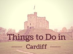 There isn't as many things to do in Cardiff as some of the other UK cities, it is a place full of interesting history and home to proud as punch people.