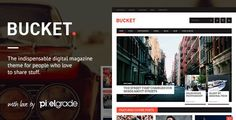 BUCKET  A Digital Magazine Style WordPress Theme //  BUCKET is an indispensable Magazine Style WordPress Theme aimed at providing you with an easy-to-use tool to share your discoveries and show    #WordPress #themes #magazinethemes