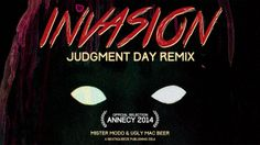Invasion. Mister Modo & Ugly Mac Beer Judgment Day remix by Ugly Mac Beer  Written & Directed by Hugo Ramirez & Olivier Patté Produced by Mo...