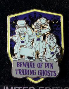 RARE VHTF Disney Pin DLR Haunted Mansion Beware of Pin Trading Ghosts LE 500 OC