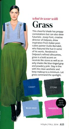 What to wear with Grass - InStyle InStyle Color Crash Course- #whattowearwith