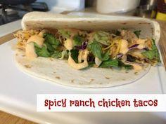 Spicy Ranch Chicken Tacos