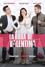 Watch La Boda de Valentina (2018) Full Movie