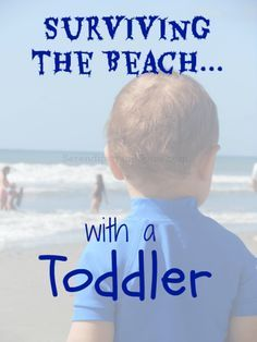 Taking a toddler to the beach-- tips and tricks for traveling with kids and babies