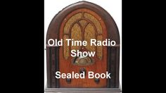 The Sealed Book Radio Show Escape By Death otr Old Time Radio