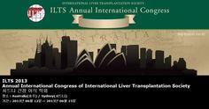 ILTS 2013 Annual International Congress of International Liver Transplantation Society 시드니 간장 이식 학회