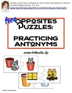 Whether you are working on semantic relationships in speech-language therapy, or teaching word relations in a general education or special ed class, these antonym puzzles will provide some fun practice for your students that is also errorless and independent.There are 12 pairs of opposites in these easy to print and use 2-piece puzzles.You might also like my New Year's Synonyms or my Vocabulary and Concepts for Math