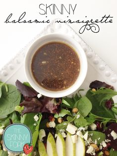 Skinny Balsamic Vinaigrette - Only about 56 calories in a serving of this super easy, quick, and versatile vinaigrette. Use as a dressing or even a marinade!