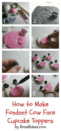 How to Make Fondant Cow Face Cupcake Toppers  {Farm Animal Cupcake Toppers Series, Part 4} by Rose Bakes