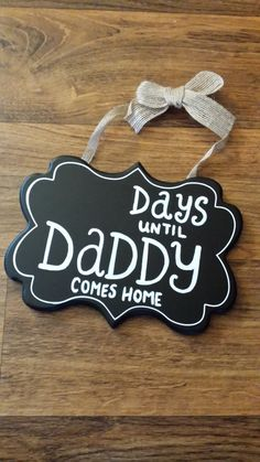 Deployment Countdown- Countdown Chalkboard- Days until Daddy comes home