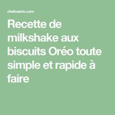 Recette de milkshake aux biscuits Oréo toute simple et rapide à faire