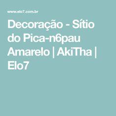 Decoração - Sítio do Pica-n6pau Amarelo   AkiTha   Elo7