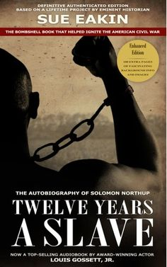Twelve Years A Slave by Solomon Northrup (Photo taken from GoodReads)
