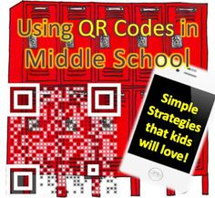 QR Codes For Middle School- Some fun ideas for using QR codes in the upper elementary and middle school grades.