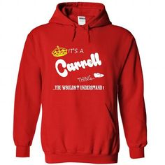 Nice CARRELL Shirt, Its a CARRELL Thing You Wouldnt understand