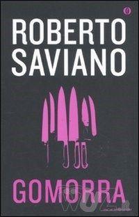 Gomorra. Viaggio nell'impero economico e nel sogno di dominio della camorra - Saviano Roberto - wuz.it