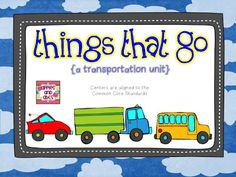Things That Go: A Transportation Unit ~ This unit is packed with great reading, writing, grammar and math activities that are all aligned with the common core standards