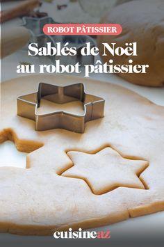 Les sablés de Noël sont des biscuit faciles à préparer au robot pâtissier. #recette#cuisine#sable#biscuit #patisserie #robotculinaire #robot #noel#fete#findannee #fetesdefindannee Robot Kenwood, 20 Min, Macaron, Lotus, Sweets, Cookies, Cake, Desserts, Christmas