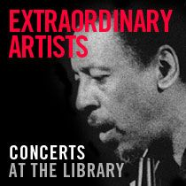 CONCERTS AT THE LIBRARY Extraordinary Artists