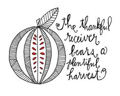 The thankful receiver bears a plentiful harvest - William Blake. art by Lisa Congdon #illustration #quotes #words