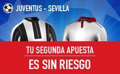 el forero jrvm y todos los bonos de deportes: sportium Juventus vs Sevilla segunda apuesta sin r...