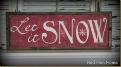 Red Hen Home Let it Snow