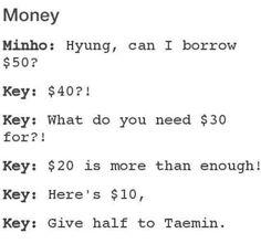 SHINee this looks so true. Key the money addict
