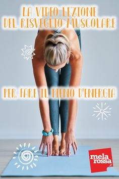 Risveglio muscolare per fare il pieno di energia - Melarossa Yoga Fitness, Fitness Tips, Fitness Models, Fitness Motivation, Video Fitness, Foto Sport, Health And Wellness, Health Fitness, Everyday Workout