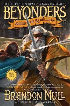 Beyonders, Book Two: Seeds of Rebellion by Brandon Mull