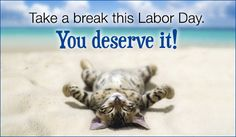 Free Take A Break eCard - eMail Free Personalized Labor Day Cards Online