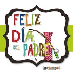 Día del padre Happy Father Day Quotes, Happy Fathers Day, Happy Day, Fathers Day Gifts, Gifts For Mom, Birthday Pins, Birthday Cards, School Tool, Happy Everything