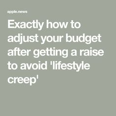 Exactly how to adjust your budget after getting a raise to avoid 'lifestyle creep' — Well+Good Articles For Kids, Bump, Raising, Budgeting, Finance, Wellness, Lifestyle, Health, Health Care