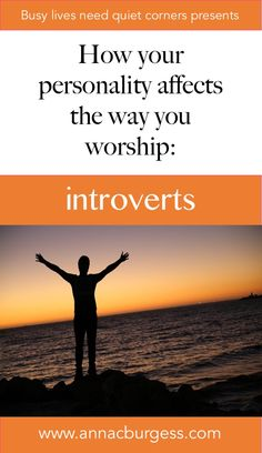 How does your personality affect the way you worship? Part Introverts — Anna Burgess Christian Families, Christian Men, Christian Living, Introvert Quotes, Extroverted Introvert, Worship Leader, Worship God, How Do I Live, I Am A Writer