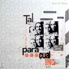#papercraft #scrapbook #layout   Lo tal para cual 01