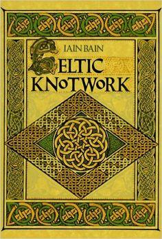 Celtic Knotwork Iain Bain 9780806986388 Amazon Books