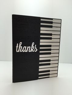 """Card created by Christine Fichtner. """"Piano Border"""" by Memory Box and Taylored Expressions """"Thanks"""" die. Stack of notecards for Michelle, birthday February Diy Father's Day Cards, Cute Cards, Music Centerpieces, Musical Cards, Scrap, Music Crafts, Beautiful Handmade Cards, Piano, Fathers Day Cards"""