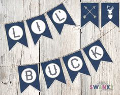 Rustic Baby Shower-Lil' Buck Banner, Deer Baby Shower Decorations, Navy and Tan by SwankyPrintables on Etsy https://www.etsy.com/listing/266679703/rustic-baby-shower-lil-buck-banner-deer