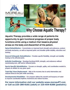 Aquatic Therapy is available at our Zachary and Plaquemine Locations